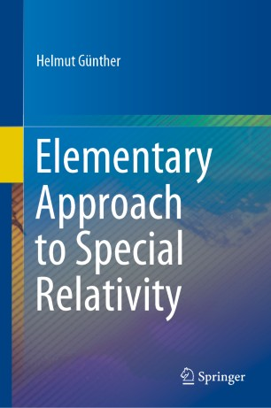 Elementary Approach to Special Relativity