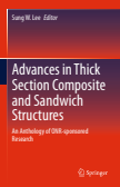 Advances in Thick Section Composite and Sandwich Structures : An Anthology of ONR-sponsored Research