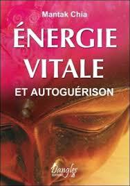 Énergie vitale et autoguérison