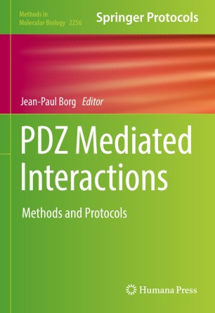 PDZ Mediated Interactions : Methods and Protocols