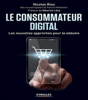 Le consommateur digital:Les nouvelles approches pour le séduire