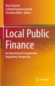 Local Public Finance : An International Comparative Regulatory Perspective