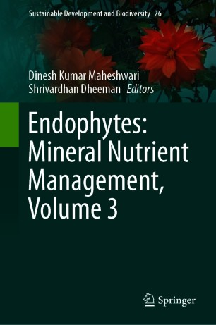 Endophytes: Mineral Nutrient Management, Volume 3