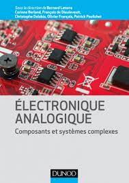 Electronique analogique : Composants et systèmes complexes