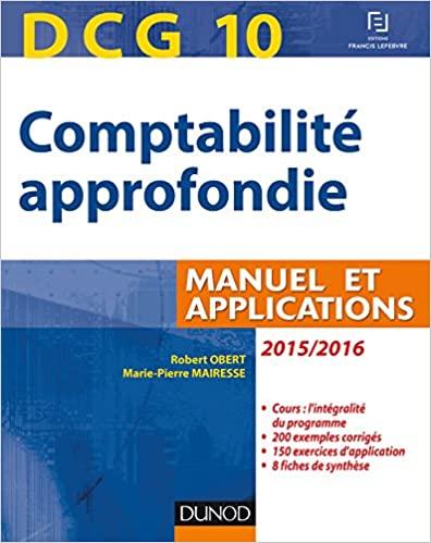 DCG 10 - Comptabilité approfondie 2015/2016 - 6e édition - Manuel et applications