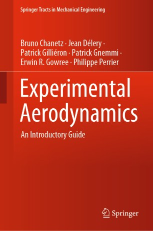 Experimental Aerodynamics : An Introductory Guide