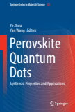 Perovskite Quantum Dots ; Synthesis, Properties and Applications