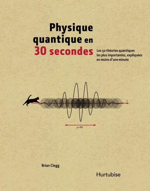 Physique quantique en 30 secondes