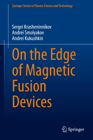 On the Edge of Magnetic Fusion Devices