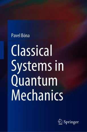 Classical Systems in Quantum Mechanics