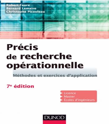Précis de recherche opérationnelle:Méthodes et exercices d'application