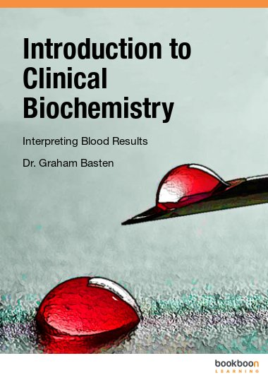 Introduction to Clinical Biochemistry Interpreting Blood Results