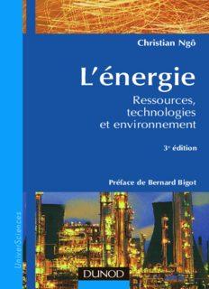 L'énergie: Ressources, technologies et environnement